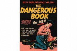 The Dangerous Book for Men | By Rod Green
