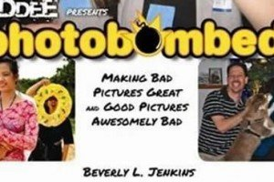 Photobombed – Making Bad Pictures Great, and Good Pictures Awesomely Bad