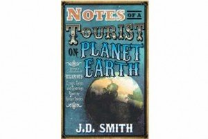 Notes Of A Tourist On Planet Earth