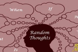 Random Thoughts Part 18 By Ron Murdock