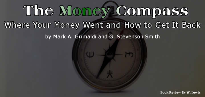 Book Review of The Money Compass - Where Your Money Went And How To Get It Back