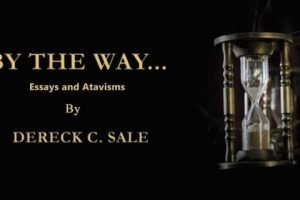 Book Review Of By The Way… Essays and Atavisms