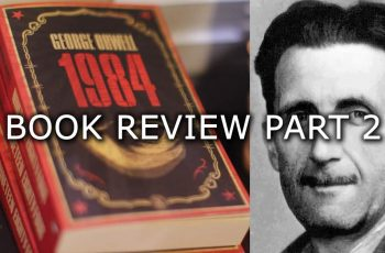 George Orwell 1984 Book Review Part 2