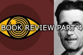 George Orwell 1984 Book Review Part 4